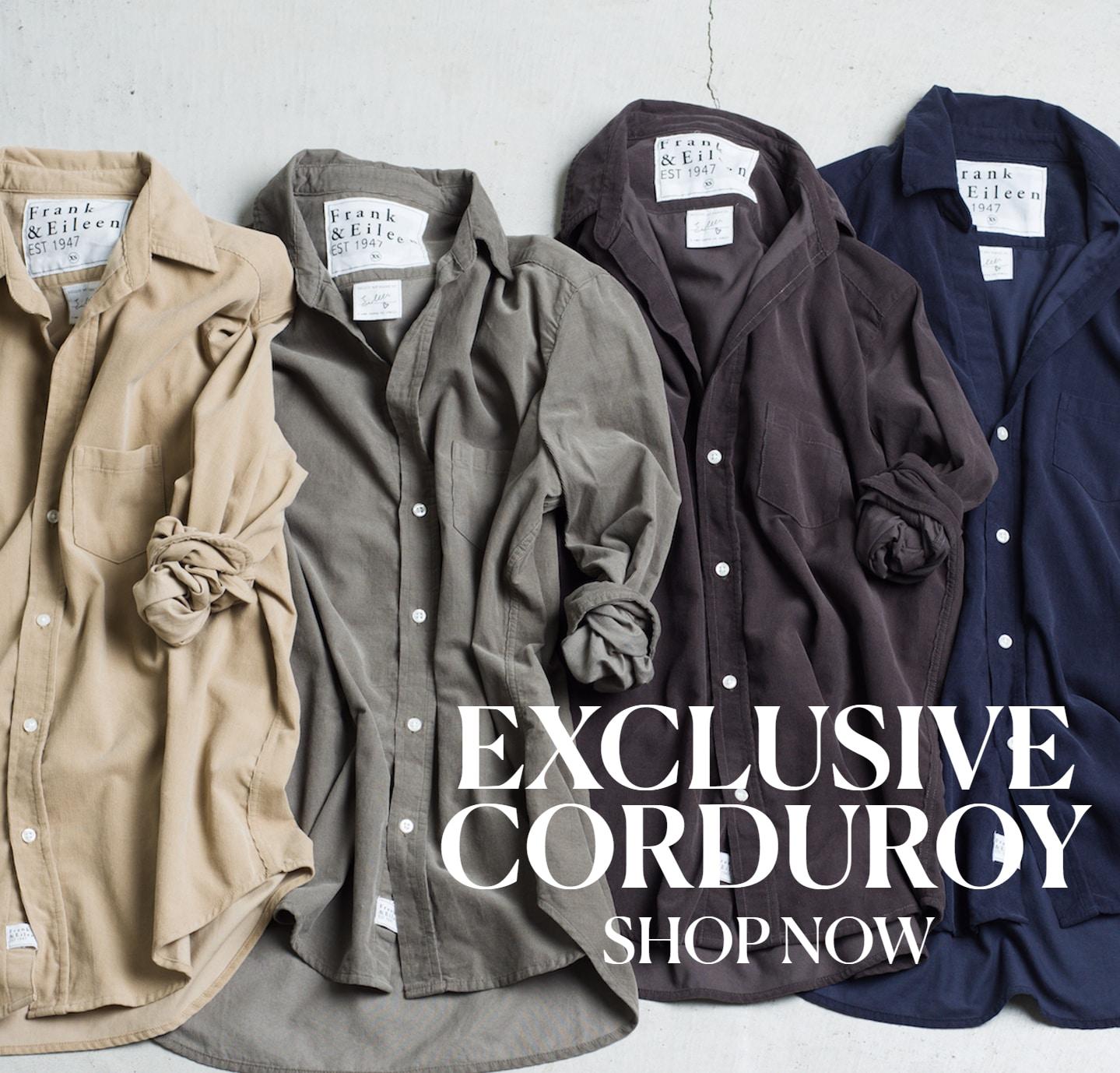 Exclusive corduroy